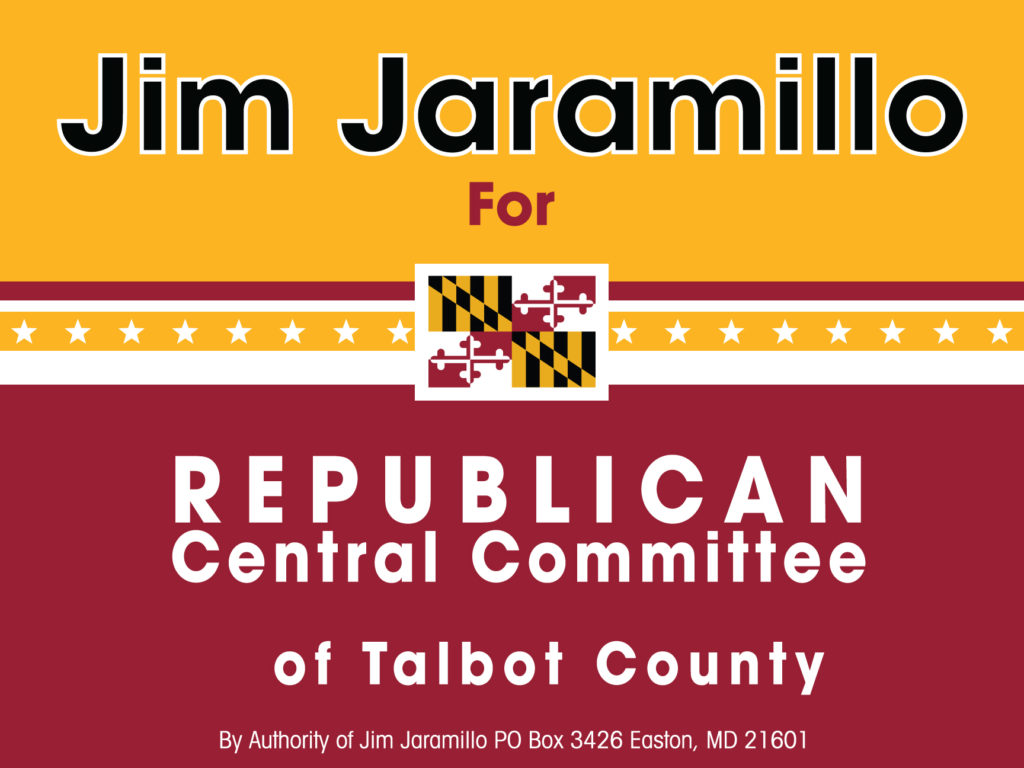 James Jaramillo – Campaign Lawn Sign